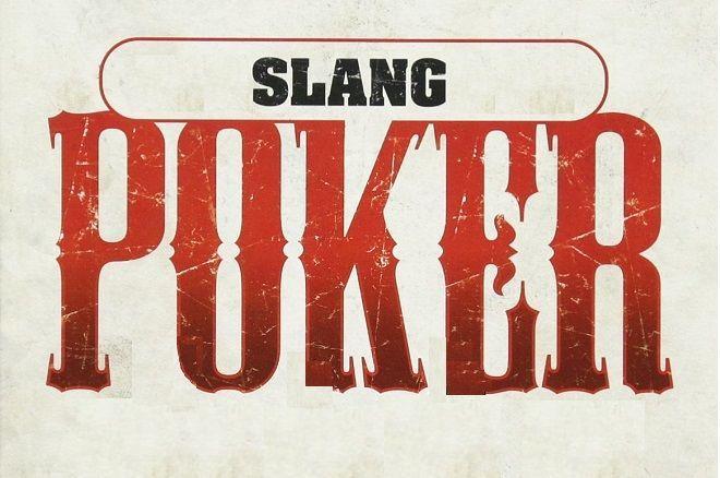 Сленг онлайн покера казино на реальные деньги андроид скачать
